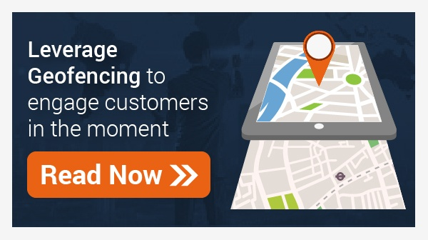 Geofencing revolutionizes Retail and Finserv CX