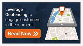 Geofencing revolutionizes Retail and Finserv CX